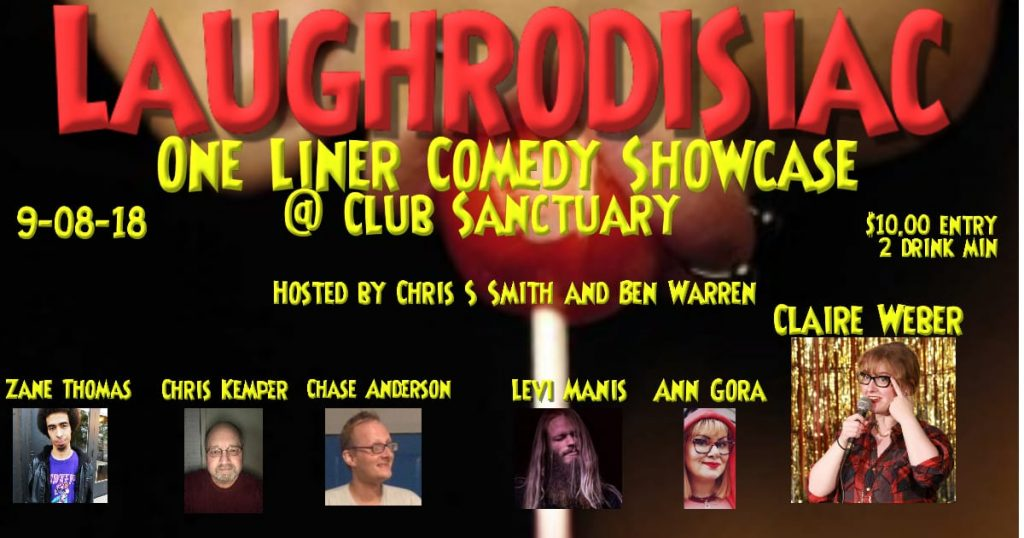 Laughrodisiac One Liner Comedy Showcase!
