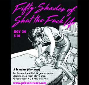 Fifty Shades of Shut The Fuck Up! A femdom play party