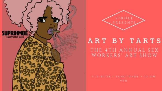 Art by Tarts: The Fourth Annual Portland Sex Workers' Art Show
