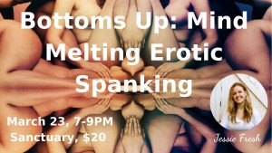 Bottoms Up: Mind Melting Erotic Spanking