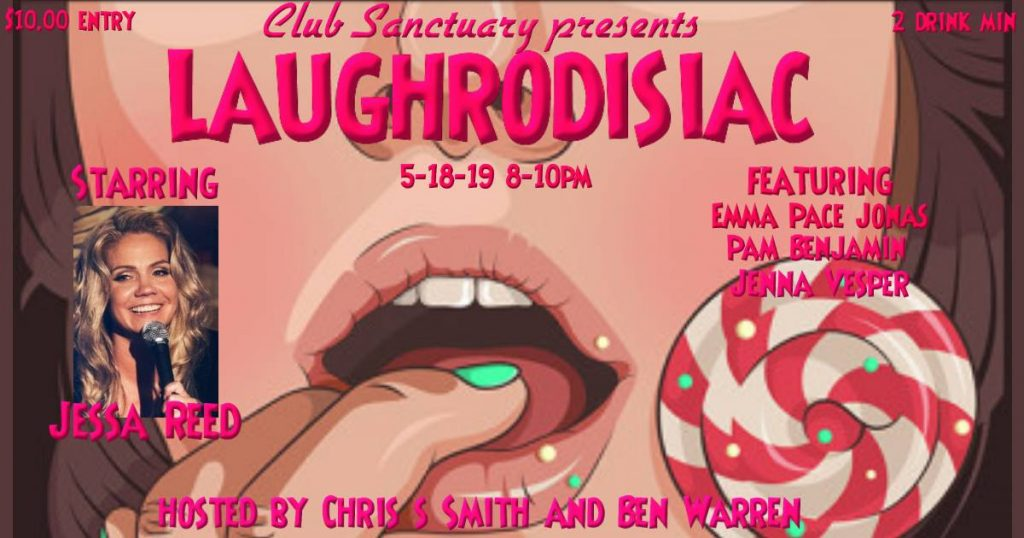 Laughrodisiac May Comedy Showcase
