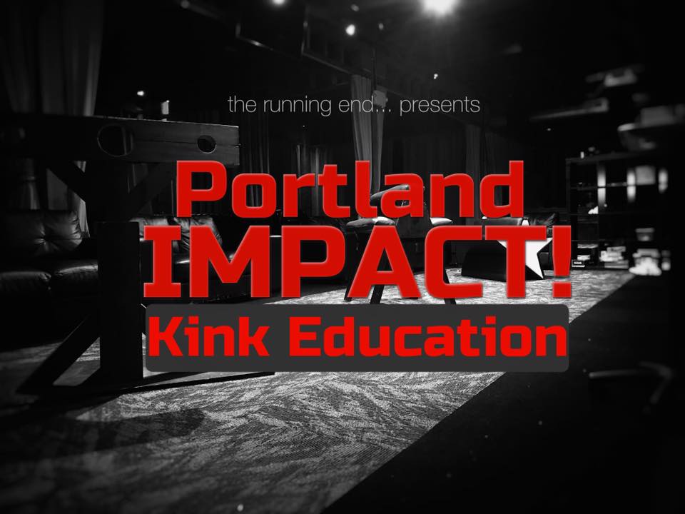 Portland Impact - Kink Education