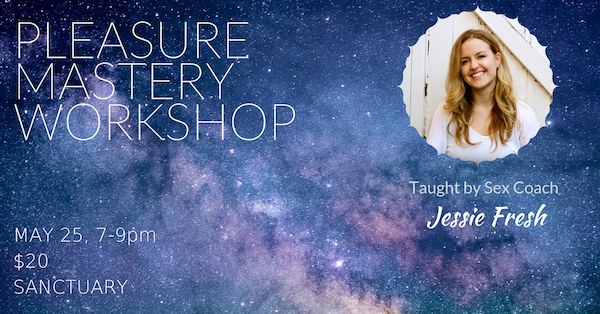 Pleasure Mastery Workshop