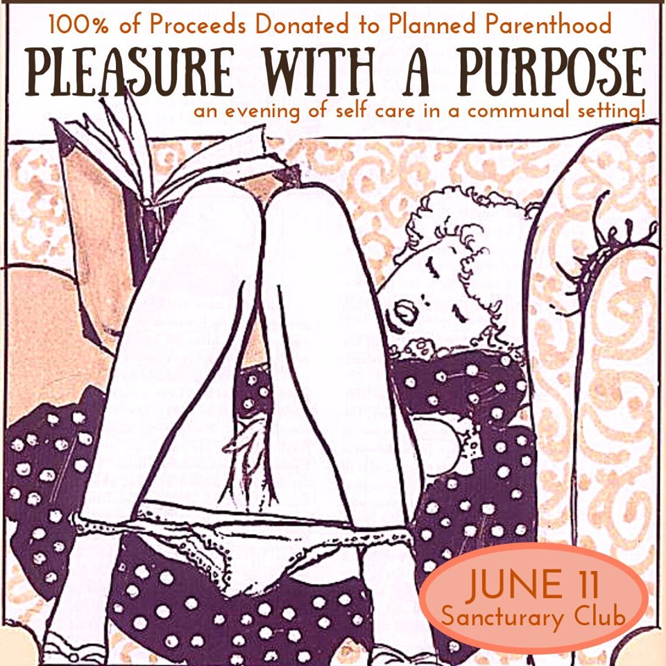 Pleasure With a Purpose