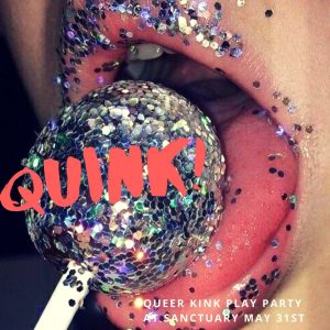 Quink! Queer Kink Party