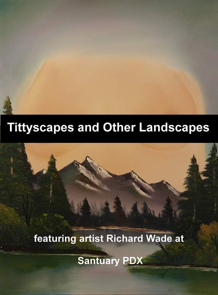 Tittyscapes Art Show At Sanctuary PDX