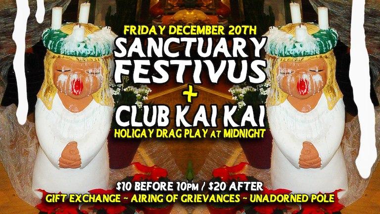Festivus + Club Kai Kai